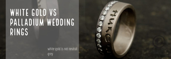 White gold or palladium rings, which to choose?
